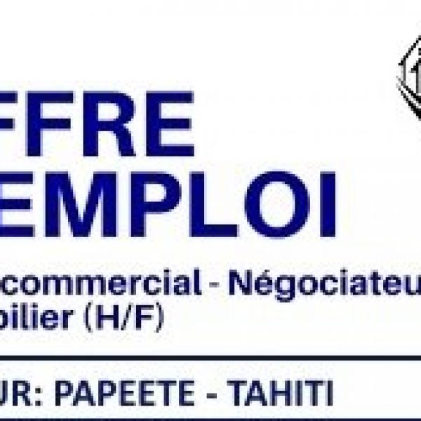 Recrutement conseiller immobilier (H/F) Secteur Papeete-Tahiti