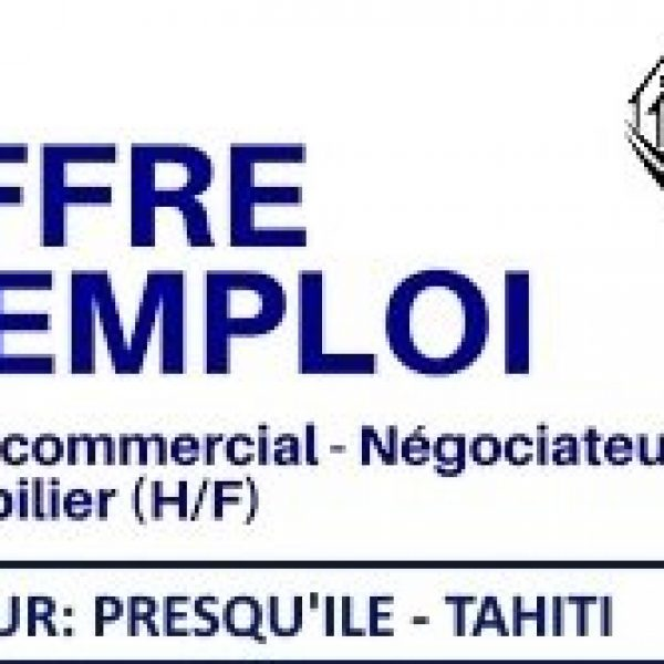 Recrutement conseiller immobilier (H/F) Secteur Presqu'île-Tahiti